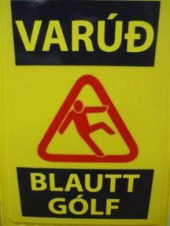 VKF Varúðarhálku standur
